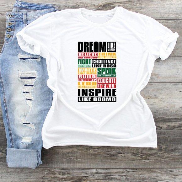 Dream Like Martin Tshirt